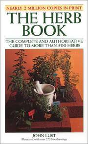 image of The Herb Book: The Complete and Authoritative Guide to More Than 500 Herbs