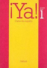 Ya!: Curso De Espanol: Activity Bk Pt. 1