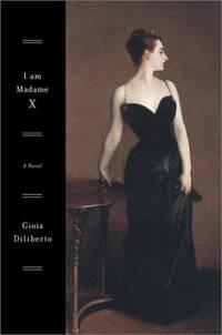 I Am Madame X Diliberto, Gioia