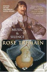 Music and Silence by Rose Tremain - Paperback - 2000 - from Endless Shores Books and Biblio.com