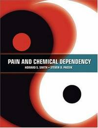 PAIN AND CHEMICAL DEPENDENCY by SMITH H.S
