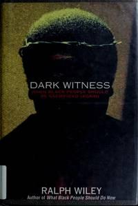 Dark Witness. When Black People Should Be Sacriiced (Again)