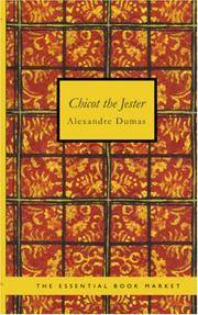 image of Chicot the Jester: Abridged translation of