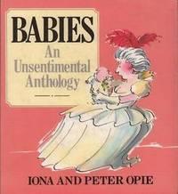 BABIES: An Unsentimental Anthology.