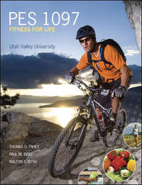 PES 1097 Fit And Well W/Connect Utah Valley Univerisity 10th Edition (Fitness For Life Utah...
