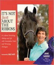 It's Not Just About the Ribbons: It's About Enriching Riding and Life with Innovative Tools and Winning Strategies