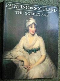 Painting in Scotland. The Golden Age