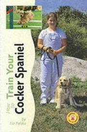 image of How to Train Your Cocker Spaniel (How to train your...series)