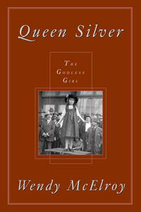 QUEEN SILVER: THE GODDESS GIRL  [SIGNED]