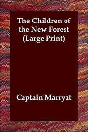 The Children of the New Forest (Large Print) by Captain Marryat - Paperback - 2006-06-26 - from Ergodebooks (SKU: SONG184702355X)
