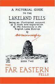 A  Pictorial Guide to the Lakeland Fells,  50th Anniversary Edition, Book Two. The Far Eastern Fells