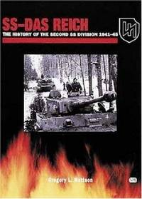 SS-Das Reich: The History of the Second SS Division, 1941-1945