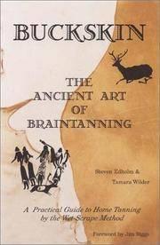 Buckskin: The Ancient Art of Braintanning