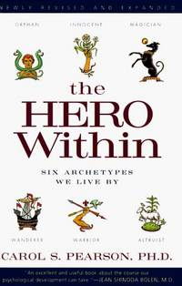 image of The Hero Within: Six Archetypes We Live By [Paperback] Pearson, Carol S