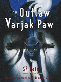 The Outlaw Varjak Paw.