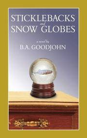 Sticklebacks and Snow Globes