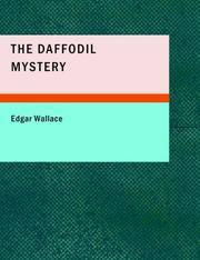 The Daffodil Mystery by Edgar Wallace - Paperback - 2007-10-27 - from Books Express and Biblio.com