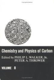 Chemistry and Physics of Carbon:  A Series of Advances.  Volume 8