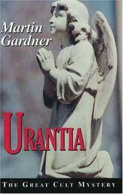 Urantia; The Great Cult Mystery
