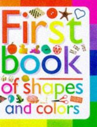 Colours and Shapes (Toddler Books)