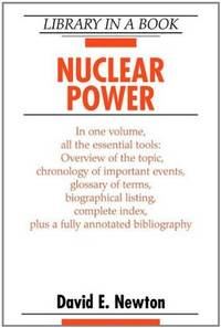 Nuclear Power by  David E Newton - Hardcover - 2005 - from Footnotes Bookshop (SKU: 63749)