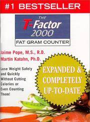 The T-Factor Fat Gram Counter With 3 Week Recording Diary