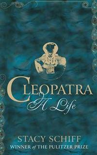 image of Cleopatra. A Life
