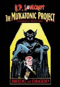 H. P. Lovecraft's Miskatonic Project Bride of Dagon