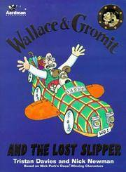 WALLACE & GROMIT AND THE LOST SLIPPER.