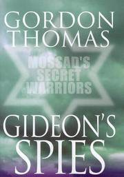 image of Gideon's Spies. The Secret History of the Mossad