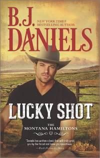 Lucky Shot (The Montana Hamiltons Book 3)