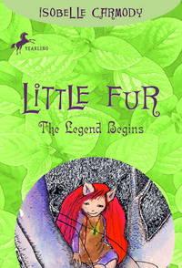 The Legend Begins (Little Fur #1)