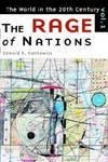 image of The Rage of Nations: The World of the Twentieth Century Volume 1 (The World in the Twentieth Century, Vol 1)