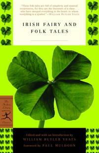 [Irish Fairy and Folk Tales (Modern Library Classics)] [By: x] [February, 2003]