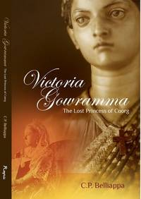 Victoria Gowramma: The Lost Princess of Coorg