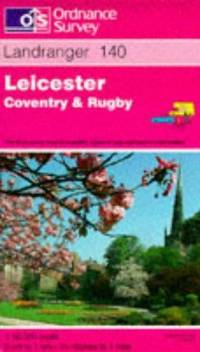 Leicester, Coventry and Rugby (Landranger Maps) by  Ordnance Survey - from millhousebooks and Biblio.com