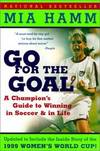 image of Go For The Goal (Turtleback School_Library Binding Edition)