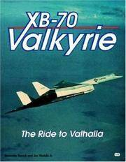 XB-70 Valkyrie: The Ride to Valhalla