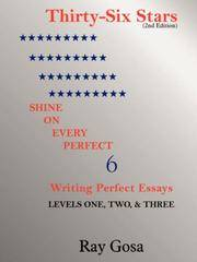THIRTY-SIX STARS (2nd Edition): Writing Perfect Essays
