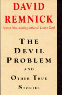 Devil Problem and Other True Stories