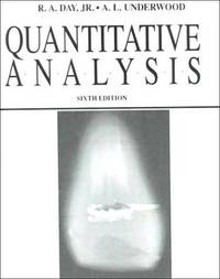 Quantitative Analysis : 6th Edition by  R. A.  &  A. L.  Underwood Day - Hardcover - 1991 - from Mahler Books (SKU: 02GW20-166-187)
