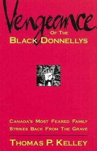 Vengeance Of the Black Donnellys