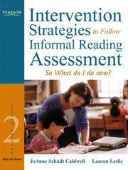 Intervention Strategies to Follow Informal Reading Inventory Assessment: So What Do I Do Now?...