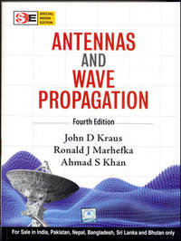 Antennas and Wave Propagation, 4th edition by John D  Kraus