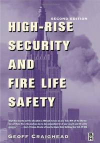 HIGH-RISE SECURITY AND FIRE LIFE SAFETY.