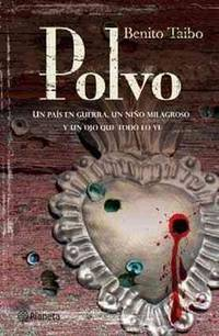 Polvo (Spanish Edition) by Benito Taibo - Paperback - from ShopBookShip and Biblio.com
