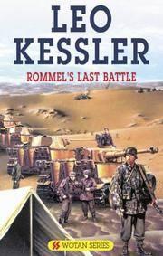 Rommel's Last Battle