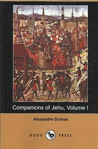 image of Companions of Jehu, Volume I (Dodo Press)