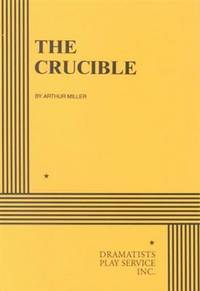 a description of the events in the crucible by arthur miller one of americas greatest playwrights The crucible - the crucible by arthur miller arthur miller generally recognized as one of the greatest playwrights of the 20th century his plays challenge the assumptions of society  | powerpoint ppt presentation | free to view.
