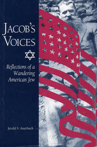 JACOB'S VOICES: REFLECTIONS OF A WANDERING AMERICAN JEW